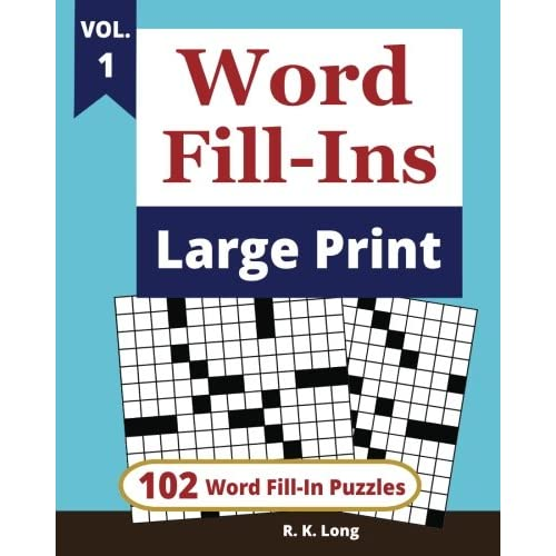 Word Fill Ins Large Print Volume 1 102 Word Fill In Puzzles In Large Print Type Font Paperback Large Print May 9 2018 Buy Products Online With Ubuy India In Affordable Prices 1718911483
